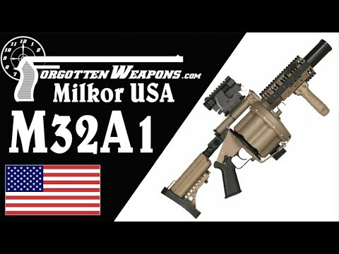Milkor M32 and M32A1 40mm Grenade Launchers