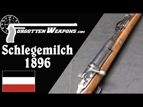 Schlegemilch 1896: Closest Competition to the Mauser 98