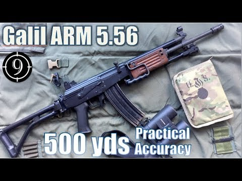 Galil ARM to 500yds: Practical Accuracy (Milsurp)