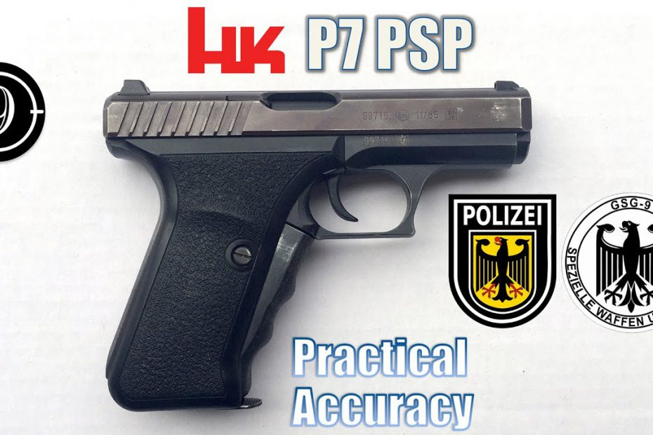 H&K P7 – Close Range Practical Accuracy (Milsurp)