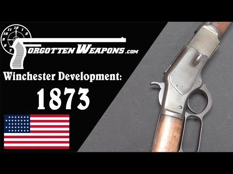 Winchester Lever Action Development: Model 1873