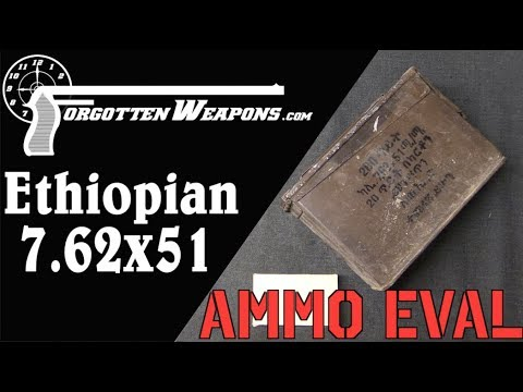 Ammunition Evaluation: Ethiopian 7.62x51mm NATO
