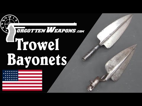 The Good Idea Fairy Strikes: American Trowel Bayonets
