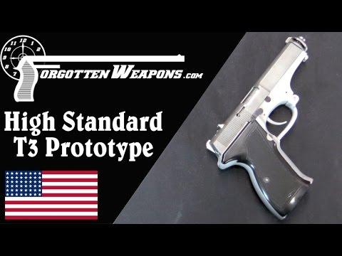 High Standard T3 Prototype: An American Blowback