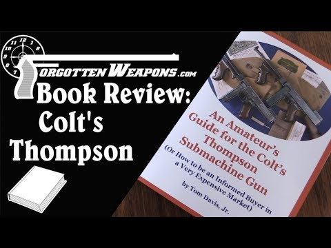 Book Review: Amateur's Guide to the Colt's Thompson SMG