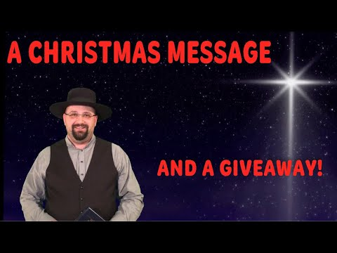 A Christmas Message… And A GIVEAWAY! (Continental U.S. Only)