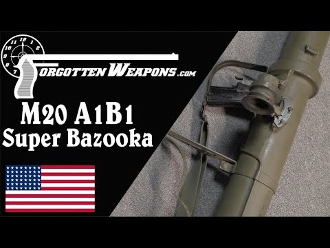 M20A1B1 Super Bazooka – It's a Super Bazooka. Need I Say More?