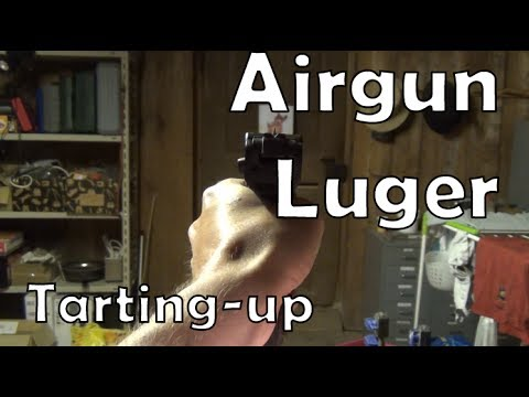 Arts and Crafts: tarting up an airgun Luger