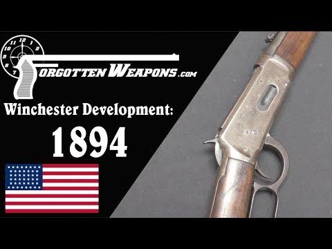 Winchester Lever Action Development: Model 1894