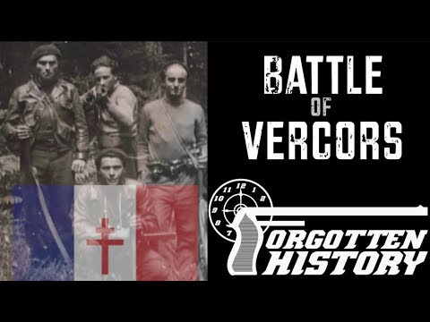 Forgotten History: Vercors – the Climactic Battle of the French Resistance