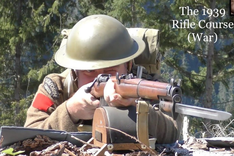 The No 1, Mk III* Short, Magazine, Lee Enfield (SMLE): Musketry of WWII – 1939 Rifle Course (War)