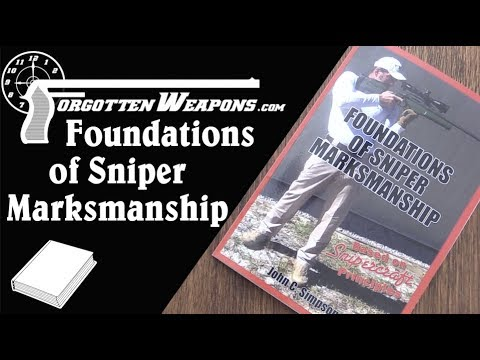 Book Review:  Foundations of Sniper Marksmanship