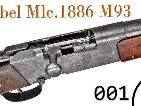 Small Arms of WWI Primer 001: French Lebel Mle. 1886 M93