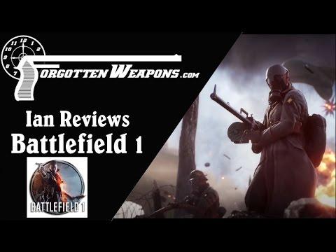 Forgotten Weapons Reviews Battlefield 1