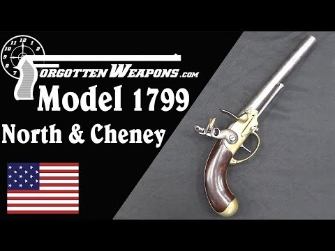 America's First Contract Pistol: North & Cheney Model 1799