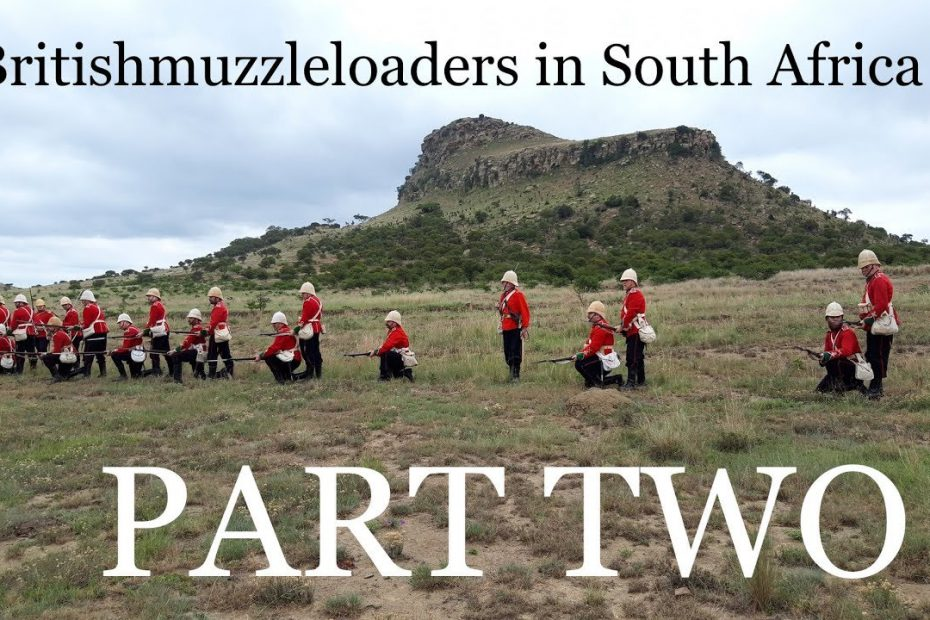 Britishmuzzleloaders in South Africa: PART TWO