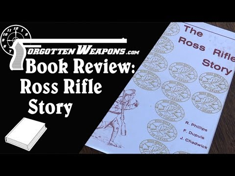 Book Review: The Ross Rifle Story