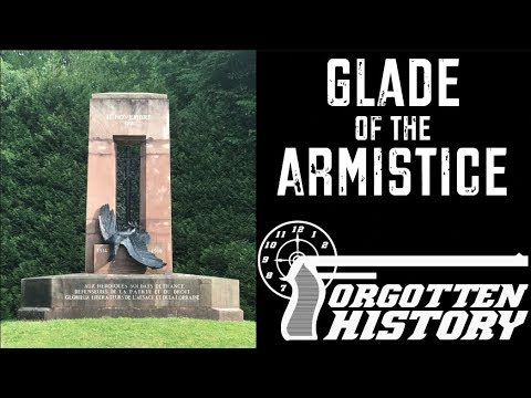 Forgotten History: Glade of the Armistice