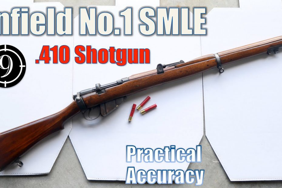 SMLE Lee Enfield No.1 [.410ga Shotgun] – Close Range Practical Accuracy