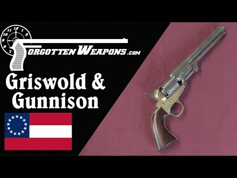 Griswold & Gunnison: The Best Confederate Revolver Makers
