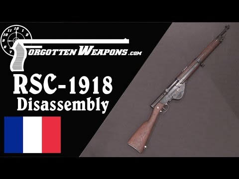 France's Ultimate WW1 Selfloading Rifle: The RSC-1918