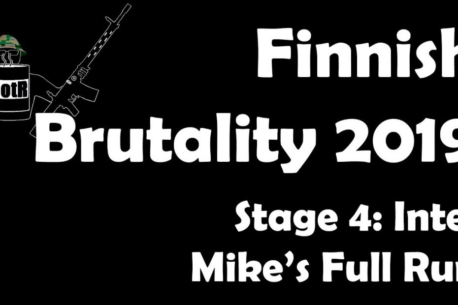 Stage 4 – Mike's (Bloke's) complete Run | Finnish Brutality 2019