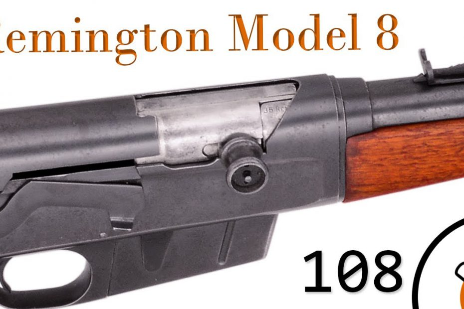 Small Arms of WWI Primer 108: US Remington Model 8