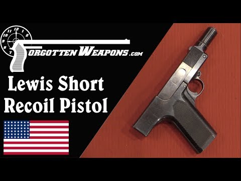 Lewis Short Recoil .45ACP Prototype Pistol