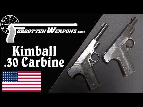 Detroit's Short-Lived Kimball .30 Carbine Pistol