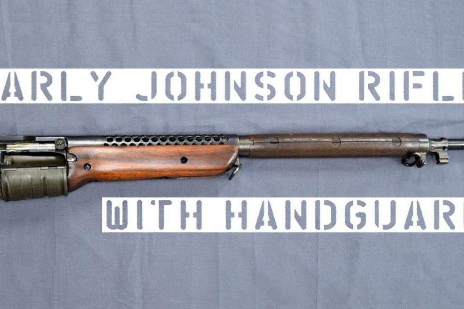 TAB Episode 56: Early Johnson Rifle with Handguard & Bayonet Lug