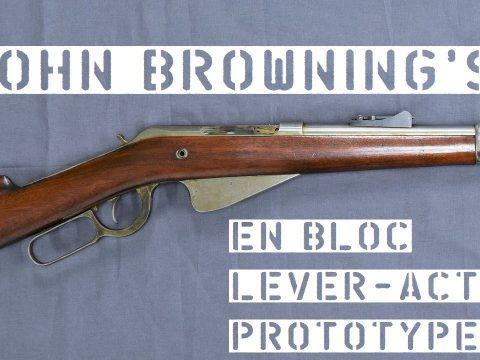 TAB Episode 57: John Browning's 1892 En Bloc Lever-Action Prototype
