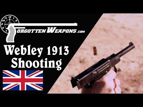 Webley 1913 Semiauto Pistol: Shooting