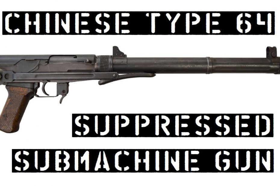 TAB Episode 60: Chinese Type 64 Suppressed Submachine Gun