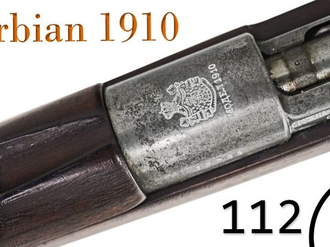 Small Arms of WWI Primer 112: Serbian Mauser 1910