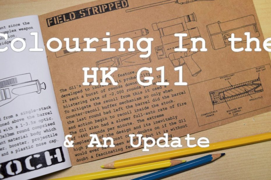 Colouring The HK G11 & an Update