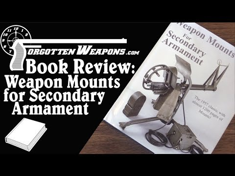 Book Review: Weapons Mounts for Secondary Armament