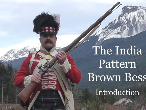 The India Pattern Brown Bess:  An Introduction
