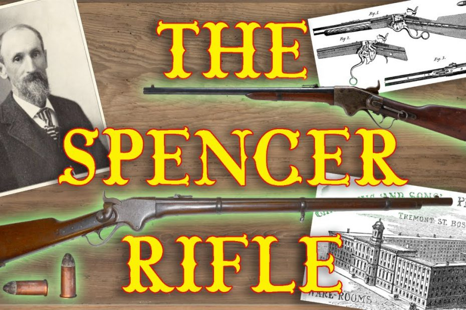 The Spencer Rifle