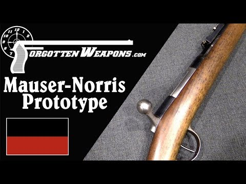 Mauser-Norris Prototype: Origins of the Mauser Legacy
