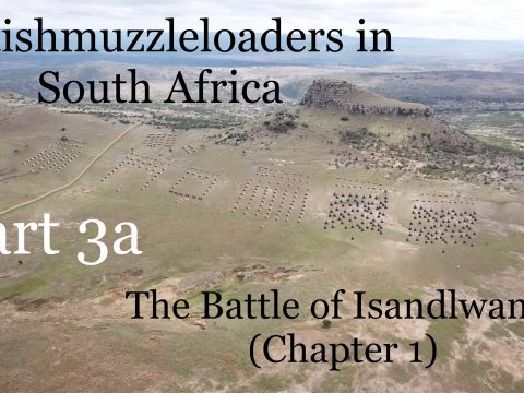 Britishmuzzleloaders in South Africa: Part 3a (Isandlwana – Chapter 1)