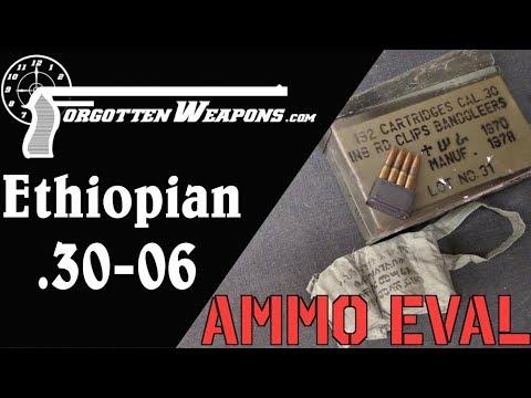 Ammunition Evaluation: Ethiopian .30-06