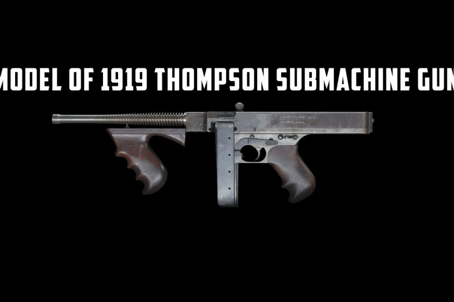 Model of 1919 Thompson Submachine Gun – the original Tommy gun
