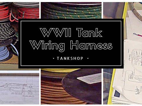 Tank Shop – WWII Wiring Harness – teaser:25