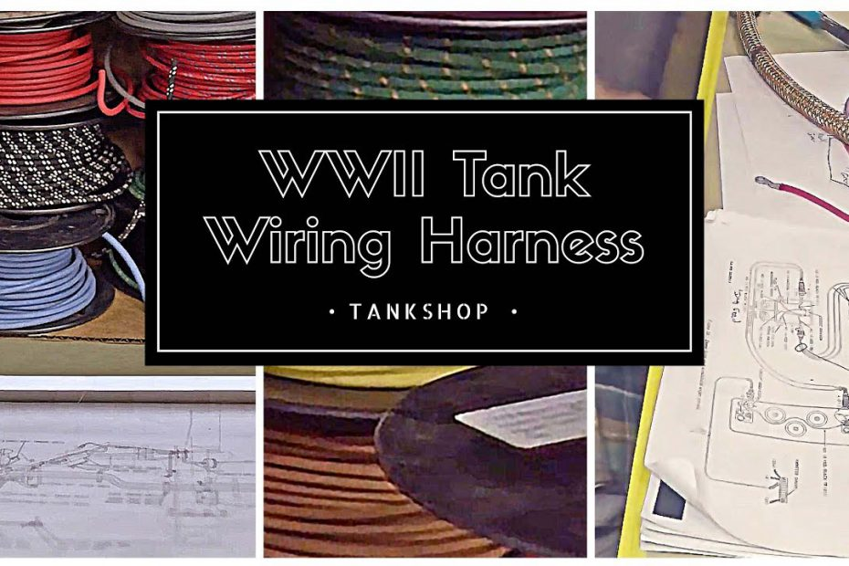 Tank Shop – WWII Wiring Harness – teaser:25