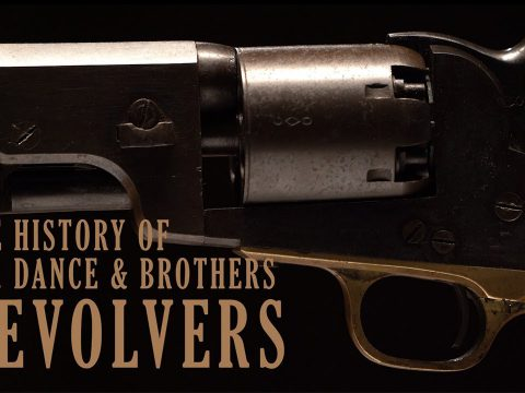 The History of J.H. Dance & Brothers Revolvers