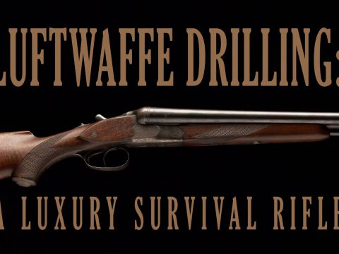 Luftwaffe Drilling: A Luxury Survival Rifle