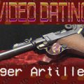 RIAC Video Dating: Artillery Luger