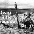 SWISS FLYING CARROTS Part Deux: Stgw. 57 Rifle Grenades (Part 2/2: Technology)
