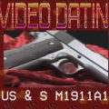 RIAC Video Dating: US&S M1911A1