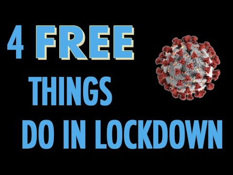 4 Free Things to do During Lockdown